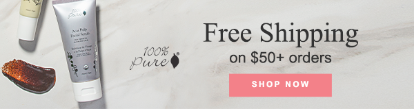 100% Pure Free Shipping on $50+ Orders
